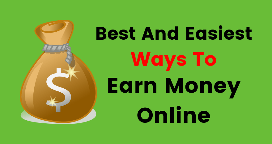 best and easiest ways to earn money online