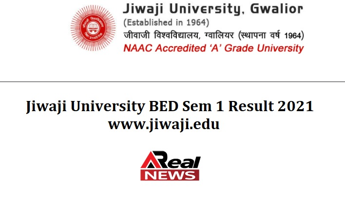 Jiwaji University BED Sem 1 Result 2021