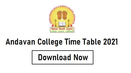 Andavan College Time Table 2021