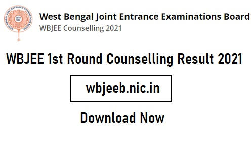 WBJEE 1st Round Counselling Result 2021